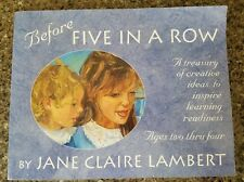 Before Five in a Row by Jane Claire Lambert (1997, Paperback)