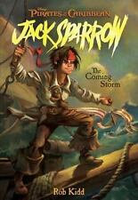 The Coming Storm (Pirates of the Caribbean: Jack Sparrow, No. 1) Kidd, Rob Pape