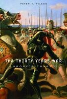 The Thirty Years War: Europe`s Tragedy By Peter H. Wilson, (paperback), Belknap on sale