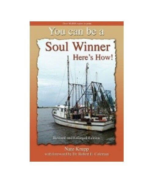 N. Krupp You Can Be a Soul Winner! Here''s How