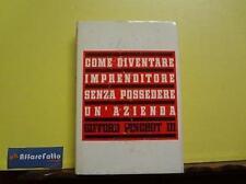 ART 4.272 LIBRO COME DIVENTARE IMPRENDITORE SENZA POSSEDERE UN'AZIENDA