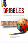 Dribbles: The Original Screenplay by Thomas Tosi (Paperback, 2007)
