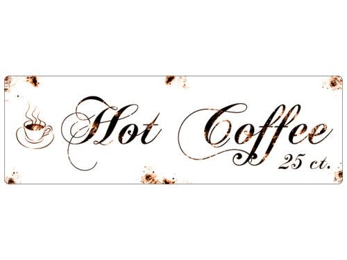Shabby Blechschild METALLSCHILD Dekoschild Türschild HOT COFFEE Kaffee Küche Dek