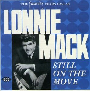 Lonnie Mack - Still on the Move [New CD] UK - Import