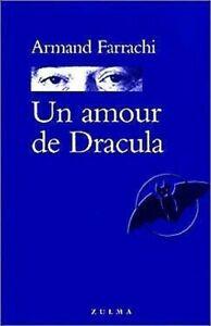 Un-Amour-De-Dracula-Armand-Farrachi