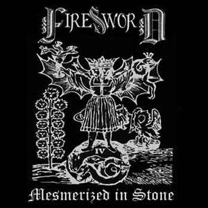 Firesword-034-Mesmerized-in-Stone-034-NEU-NEW