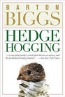 Hedgehogging by Barton Biggs (Paperback, 2008)