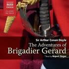 The Exploits of Brigadier Gerard by Sir Arthur Conan Doyle (CD-Audio, 2010)