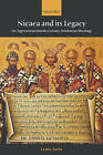 Nicaea and its Legacy: An Approach to Fourth-Century Trinitarian Theology by Dr. Lewis Ayres (Paperback, 2006)