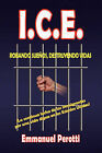 I.C.E. by Emmanuel Perotti (Hardback, 2009)
