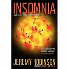 Insomnia and Seven More Short Stories by Robinson Jeremy 0983601755 2011