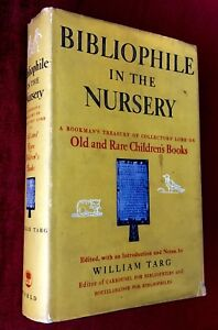 BIBLIOPHILE-IN-THE-NURSERY-by-William-Targ-HC-DJ-First-Edition-1957