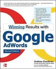 Winning Results with Google AdWords by Andrew E. Goodman (Paperback, 2009)