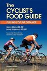 The Cyclist's Food Guide 2nd Edition by Rd Nancy Clark MS 9780971891128