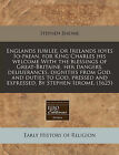 Englands Iubilee, or Irelands Ioyes IO-Paean, for King Charles His Welcome with the Blessings of Great-Britaine, Her Dangers, Deliuerances, Dignities from God, and Duties to God, Pressed and Expressed. by Stephen Ierome. (1625) by Stephen Jerome (Paperback / softback, 2010)