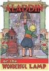 Aladdin Or, the Wonderful Lamp by The Editors of Green Tiger Press (Paperback / softback, 2012)