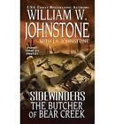 Sidewinders: the Butcher of Bear Creek by William W Johnstone (Paperback, 2013)