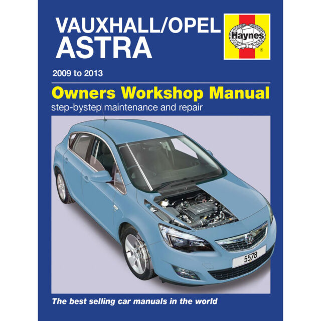 haynes workshop repair manual for vauxhall opel astra 2009 to 2013 rh ebay co uk Haynes Repair Manuals Mazda Haynes Repair Manual Online View