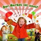 Der Herbst Ist Cool!-15 Pop-Kinderlieder von Kidz & Friendz (2010)