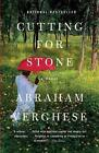 Cutting for Stone 9781594134982 by Abraham Verghese Paperback
