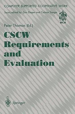 CSCW Requirements and Evaluation (Computer Supported Cooperative Work), Thomas,