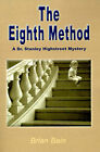 The Eighth Method by Brian Bain (Paperback / softback, 2000)