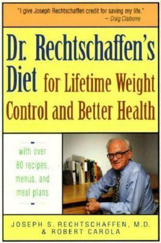 Dr. Rechtschaffen's Diet for Lifetime Weight Control and Better Health, Joseph S