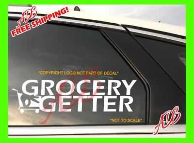 Grocery Getter Decal Funny Car Vinyl Sticker JDM illest Euro Turbo Honda Acura