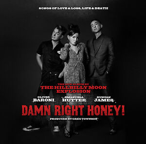 HILLBILLY MOON EXPLOSION 'Damn Right Honey!' CD w/ Sparky Phillips, Paul Ansell