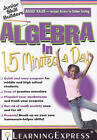 Algebra in 15 Minutes a Day by Learning Express Llc (Paperback, 2009)