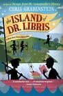 The Island of Dr. Libris von Chris Grabenstein (2015, Gebundene Ausgabe)
