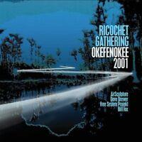 Ricochet Gathering - Okefenokee 2001 [new Cd] on Sale