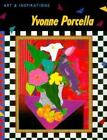Yvonne Porcella : Art and Inspirations by Yvonne Procella (1998, Trade Paperback)