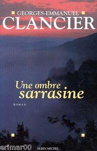 Une-ombre-sarrasine-Georges-Emmanuel-CLANCIER-Correze-Reves-et-legendes