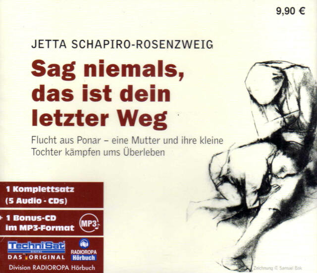 Sag niemals, das ist dein letzter Weg - Schapiro-Rosenzweig Hörbuch, 5CDs  NEU