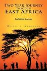 Two Year Journey Through East Africa 9781468506198 by Willie B. Armstead