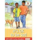 Ok to be Sad by Adwoa Badoe (Paperback, 2005)