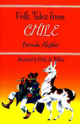 Folk Tales from Chile (Library of Folklore) by Hughes, Brenda