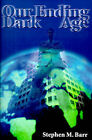 Our Ending Dark Age by Stephen M Barr (Paperback / softback, 2000)