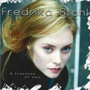 FREDERIKA-STAHL-034-A-FRACTION-OF-YOU-034-CD-NEUWARE