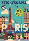 Stickyscapes Paris von Malika Favre (2015, Taschenbuch)