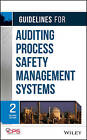 Guidelines for Auditing Process Safety Management Systems by Center for Chemical Process Safety (CCPS) (Hardback, 2011)
