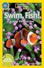 Swim, Fish!: Explore the Coral Reef by Susan B Neuman (Paperback / softback, 2014)