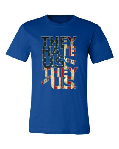 They Hate Us Cuz They Ain/'t Us Men/'s T-shirt patriotic USA flag tee