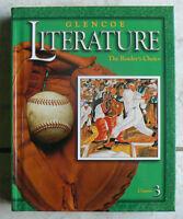 Glencoe Literature, Course 3, Gr.8/8th The Reader's Choice 2002 Pristine Hb