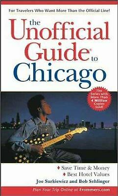 Unofficial Guide to Chicago by Surkiewicz, Joe