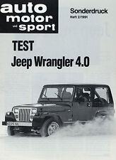 Test Testbericht Jeep Wrangler 4.0 im Sonderdruck ams 2 91 1991 Autotest PKWs