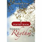 Symbolic Rhythm: A Poetry Book by Therza P Cox (Paperback / softback, 2012)