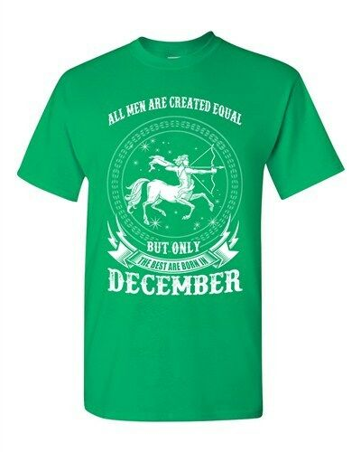 Sagittarius All Men Are Created Equal Best Born In December Adult DT T-Shirt Tee