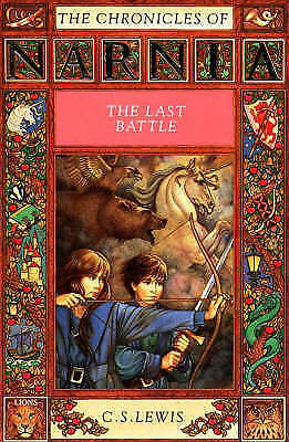 """AS NEW"" Lewis, C. S., The Last Battle (The Chronicles of Narnia), Paperback Boo"
